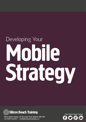Developing Your Mobile Strategy
