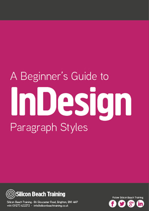 A Beginner's Guide to InDesign Paragraph Styles